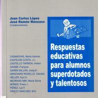 RESPUESTAS EDUCATIVAS PARA ALUMNOS SUPERDOTADOS Y TALENTOSOS<br /><br />