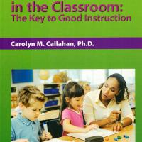 ASSESSMENT IN THE CLASSROOM: THE KEY TO GOOD INSTRUCTION<br /><br />