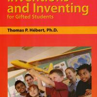INVENTIONS AND INVENTING FOR GIFTED STUDENTS<br /><br />