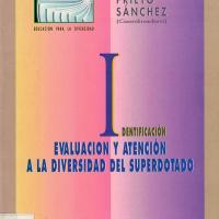 IDENTIFICACION. EVALUACION Y ATENCION A LA DIVERSIDAD DEL SUPERDOTADO<br /><br />