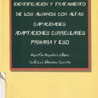 IDENTIFICACION Y TRATAMIENTO DE LOS ALUMNOS CON ALTAS CAPACIDADES. ADAPTACIONES CURRICULARES<br /><br />