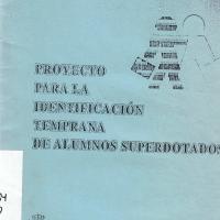 PROYECTO PARA LA IDENTIFICACION TEMPRANA DE ALUMNOS SUPERDOTADOS<br /><br />