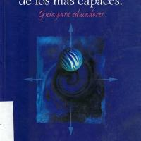 EL DESARROLLO DE LOS MAS CAPACES: GUIA PARA EDUCADORES<br /><br />