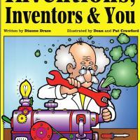 INVENTIONS, INVENTORS &amp; YOU. GRADES 3-7<br /><br />
