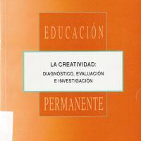 LA CREATIVIDAD: DIAGNOSTICO, EVALUACIÓN E INVESTIGACIÓN.