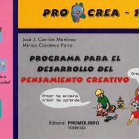 PROGRAMA PARA EL DESARROLLO DEL PENSAMIENTO CREATIVO. PRO CREA -1<br /><br />